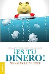 Libro Es Tu Dinero! (Nueva Edicion)