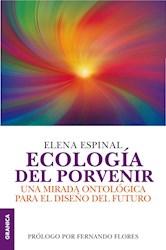 Papel Ecologia Del Porvenir Una Mirada Para El Diseño Del Futuro