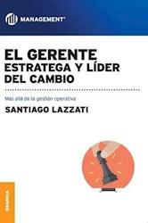 Libro El Gerente: Estratega Y Lider Del Cambio
