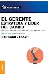 Papel EL GERENTE ESTRATEGA Y LIDER DEL CAMBIO