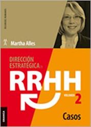 Papel Direccion Estrategica  Rrhh Vol 2 Casos