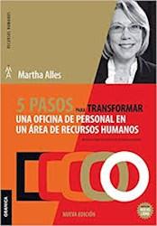 Libro 5 Pasos Para Transformar Una Oficina De Personal En Un Area De Rr.Hh.