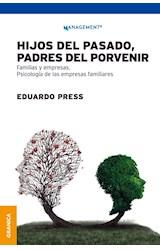 Papel HIJOS DEL PASADO, PADRES DEL PORVENIR