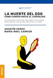 Libro La Muerte Del Ego Como Camino Hacia El Liderazgo