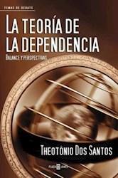Papel Teoria De La Dependencia, La