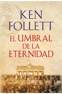 Papel Umbral De La Eternidad, El (The Century 3)