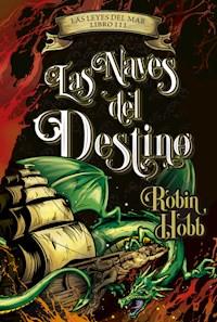 Libro Las Naves Del Destino Las Leyes Del Mar Iii
