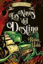 Papel Naves Del Destino, Las (Las Leyes Del Mar Libro Iii)