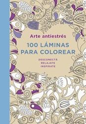 Libro Arte Antiestres : 100 Laminas Para Colores