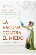 Papel VACUNA CONTRA EL MIEDO METODO PARA VENCER LOS MIEDOS INFANTILES (RUSTICO)