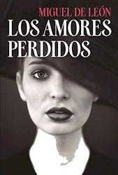 Libro Los Amores Perdidos