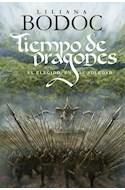 Papel TIEMPO DE DRAGONES (2) EL ELEGIDO EN SU SOLEDAD (RUSTICA)