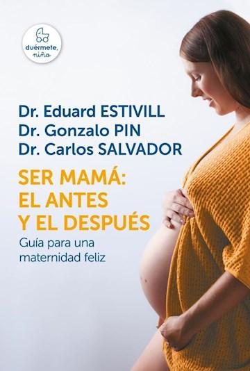 Papel Ser Mama: El Antes Y El Despues
