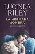 Papel HERMANA SOMBRA LA HISTORIA DE STAR (LAS SIETE HERMANAS 3) (RUSTICO)