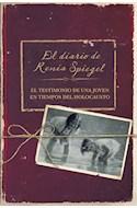 Papel DIARIO DE RENIA SPIEGEL EL TESTIMONIO DE UNA JOVEN EN TIEMPOS DEL HOLOCAUSTO (OBRAS DIVERSAS)