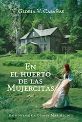 Libro En El Huerto De Las Mujercitas