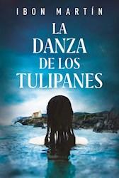 Libro La Danza De Los Tulipanes