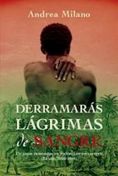 Libro Derramaras Lagrimas De Sangre