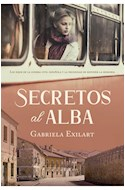 Papel SECRETOS AL ALBA (COLECCION NARRATIVA FEMENINA)
