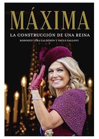 Papel Maxima. La Construccion De Una Reina