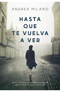 Libro Hasta Que Te Vuelva A Ver