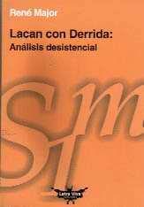 Papel LACAN CON DERRIDA (ANALISIS DESISTENCIAL)