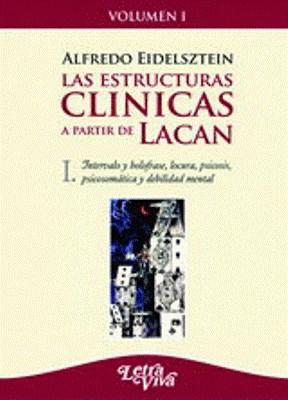 Papel Estructuras Clinicas A Partir De Lacan, Las (Vol. I)