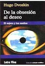 Papel DE LA OBSESION AL DESEO (EL SUJETO Y LOS SUEÑOS)