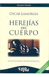 Papel HEREJIAS DEL CUERPO (ACTUALIZACIONES EN PSICOSOMATICA)