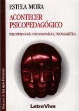 Papel ACONTECER PSICOPEDAGOGICO (PSICOPEDAGOGIA PSICODRAMATICA PSI