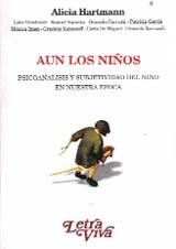 Papel AUN LOS NIÑOS (PSICOANALISIS Y SUBJETIVIDAD DEL NIÑO EN NUES