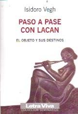 Papel PASO A PASE CON LACAN (EL OBJETO Y SUS DESTINOS)