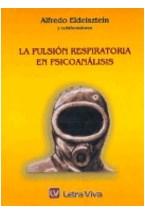 Papel LA PULSION RESPIRATORIA EN PSICOANALISIS