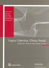 Papel LOGICA COLECTIVA, CLINICA NODAL