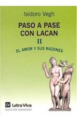 Papel PASO A PASE CON LACAN 2 (EL AMOR Y SUS RAZONES)