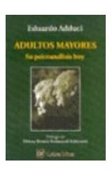 Papel ADULTOS MAYORES (SU PSICOANALISIS HOY)