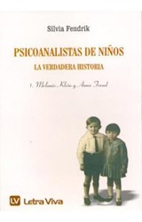 Papel PSICOANALISTAS DE NIÑOS 1 (VERDADERA HISTORIA)1 M KELIN Y A