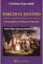 Papel TORCER EL DESTINO (PSICOANALISIS, EDUCACION ESPECIAL)