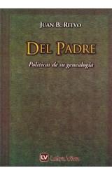 Papel DEL PADRE (POLITICAS DE SU GENEALOGIA)