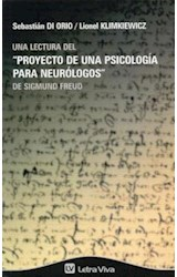 Papel UNA LECTURA DEL PROYECTO DE UNA PSICOLOGIA PARA NEUROLOGOS