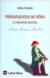 Papel PSICOANALISTAS DE NIÑOS 3 LA VERDADERA HISTORIA