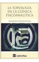 Papel LA TOPOLOGIA EN LA CLINICA PSICOANALITICA