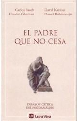 Papel PADRE QUE NO CESA, EL (ENSAYO Y CRITICA DEL PSICOANALISIS)