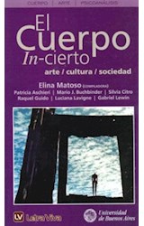 Papel CUERPO IN-CIERTO, EL (ARTE-CULTURA-SOCIEDAD)