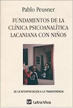 Papel FUNDAMENTOS DE LA CLINICA PSICOANALITICA LACANIANA CON NIÑOS
