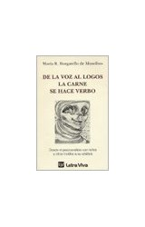 Papel DE LA VOZ AL LOGOS, LA CARNE SE HACE VERBO