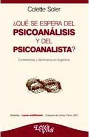 Papel Que Se Espera Del Psicoanalisis Y Del Psicoanalista?