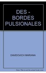 Papel LOS DES-BORDES PULSIONALES