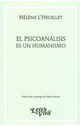 Papel EL PSICOANALISIS ES UN HUMANISMO