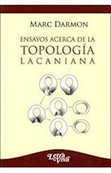 Papel ENSAYOS ACERCA DE LA TOPOLOGIA LACANIANA